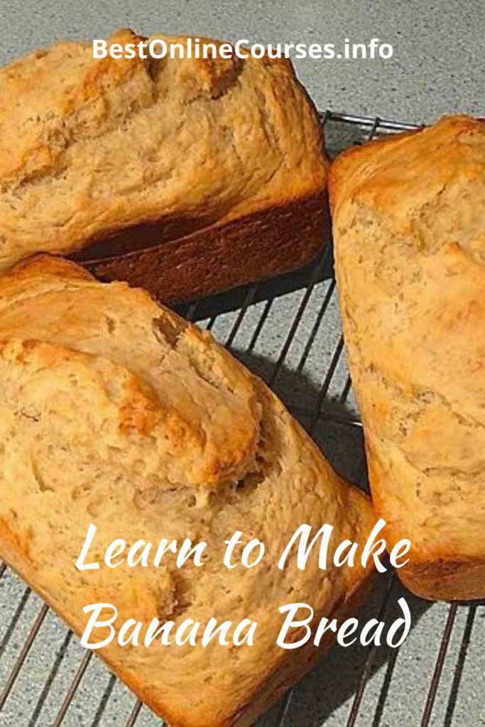 Learn to Make Banana Bread