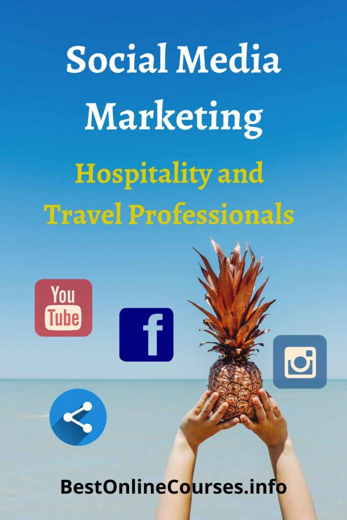 Social Media Marketing For Hospitality and Travel Professionals