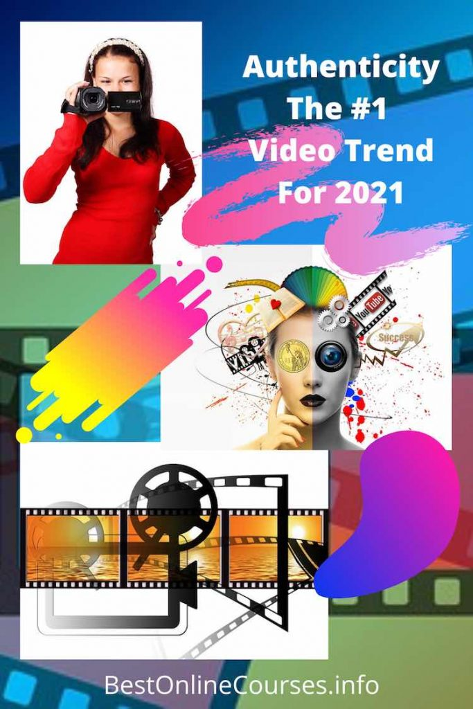 Aurhenticity - Video Trend For 2021