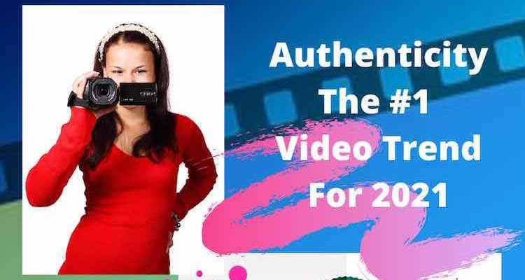 The #1 Video Trend For 2021 Is …