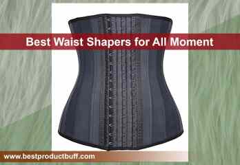 Top 5 Best Waist Shapers for All Moment 2019 Review