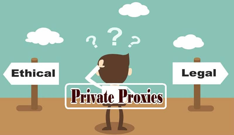 Does private proxy Legal or not