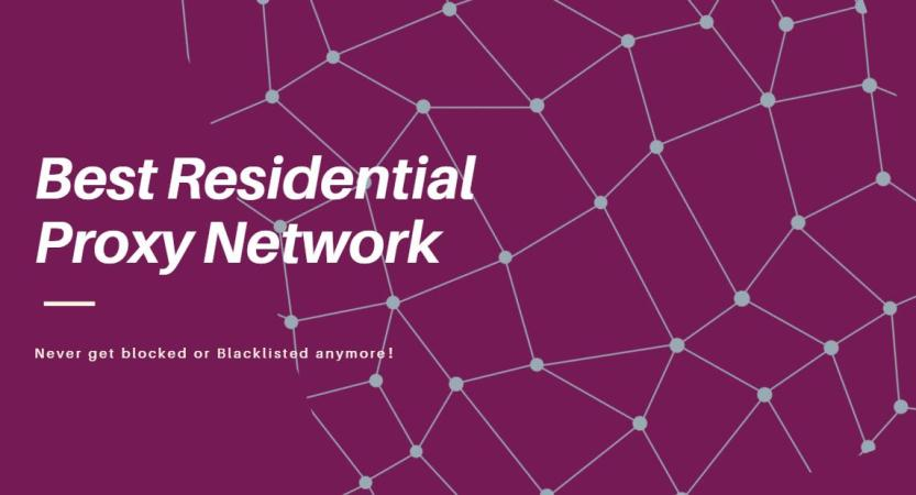 Residential Proxy Network