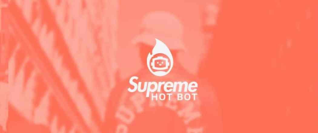 supreme hot bot