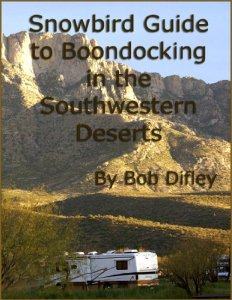 Snowbird Guide to Boondocking in the Southwestern Deserts - Books About Boondocking