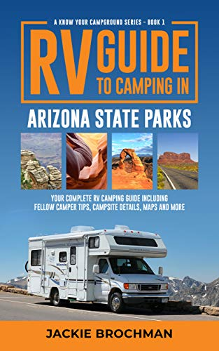 RV Guide to Camping in Arizona State Parks - Books About RV Solo Travel