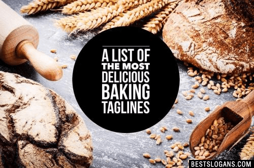 List Of 60 Delicious Bakery Slogans 2019