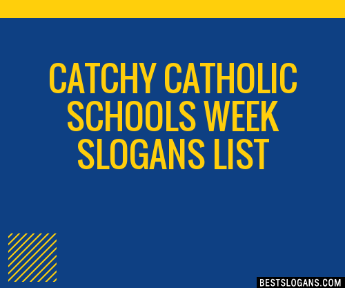 30 Catchy Catholic Schools Week Slogans List Taglines