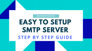 Easy Setting Up Of SMTP Server