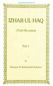 Izhar ul Haq English [Truth Revealed] By Maulana Rahmatullah Kiranvi