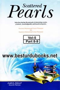 Scattered Pearls By Maulana Muhammad Yunus Palanpuri