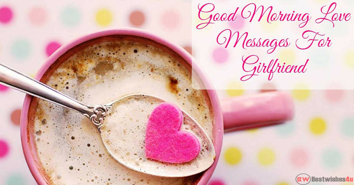 Romantic Good Morning Messages/SMS For Girlfriend In Hindi, Good Morning Love Wishes For GF