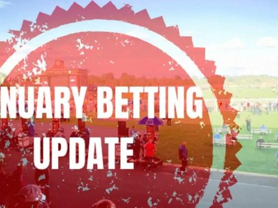 January Betting Update