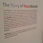 The Story of housebrand