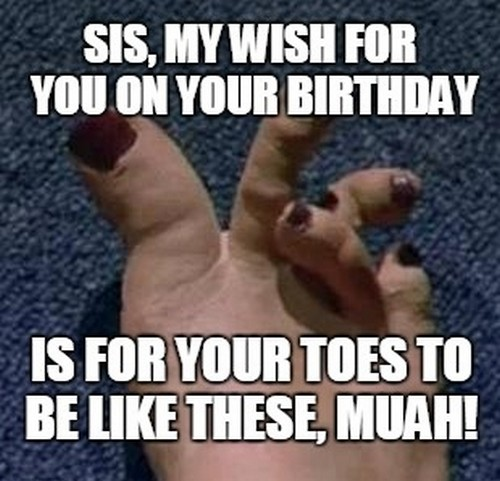 sis my wish for you on your birthday. is for your toes to be like these muah!