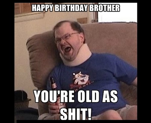 happy birthday meme for big brother