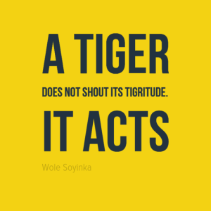 Wole Soyinka Quote, Make a Difference
