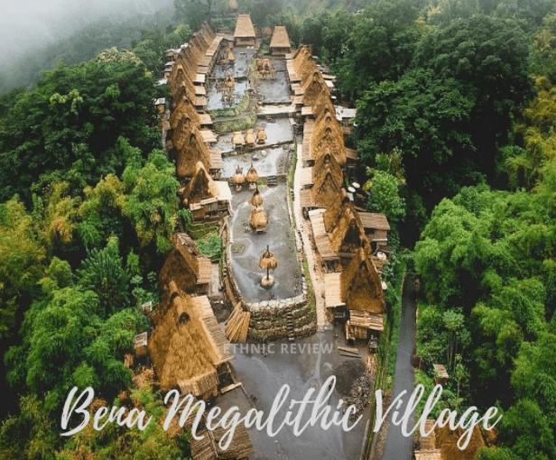 Desa Bena dan Budaya Zaman Batu dari Bajawa Flores