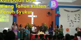 Kumpulan Doa Ulang Tahun Kristen Penuh Syukur