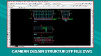 Download Gambar Desain Struktur STP File Dwg