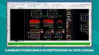 Download Gambar Puskesmas 2 Lt+Ruang Pertemuan+Ruang Tata Usaha File DWG