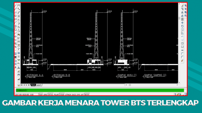 Download Kumpulan Gambar Kerja Tower BTS Terlengkap File Autocad (DWG)