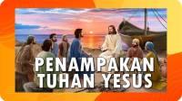 10 Penampakan Tuhan Yesus sesudah KebangkitanNya