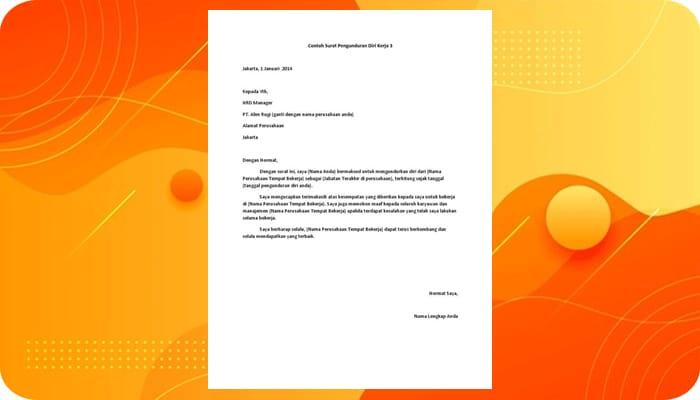 Pengertian Surat Pengunduran Diri: Cara, Format dan Contohnya
