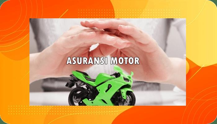 Perusahaan Asuransi Motor Terbaik dan Terpercaya