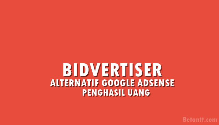 BIDVERTISER Alternatif Google Adsense Terbaru