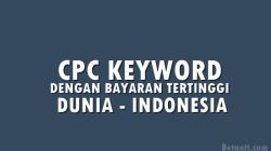 Daftar High CPC Keyword Terbaru 2021 Bayaran Tinggi
