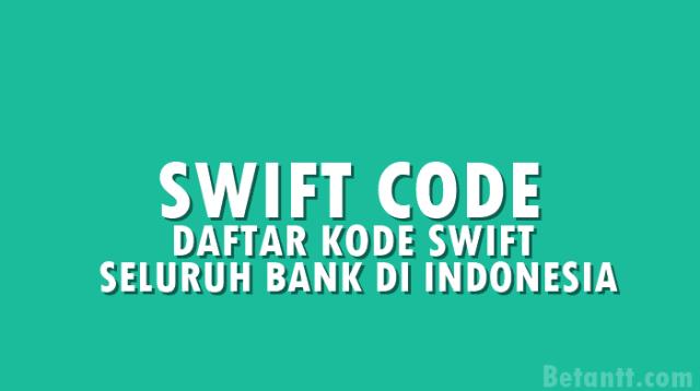 apa itu kode swift bank bca Arsip   Betantt.com