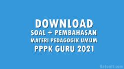 Soal Tes Seleksi PPPK Guru Materi Pedagogik Umum Tahun 2021
