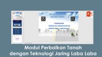 Download Modul Perbaikan Tanah dengan Teknologi Jaring Laba Laba