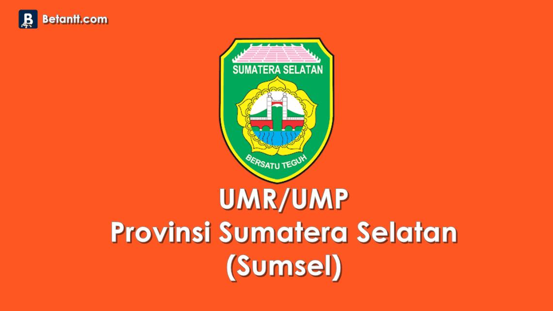 Data UMP/UMR Kabupaten/Kota di Provinsi Sumatera Selatan (Sumsel) 2021