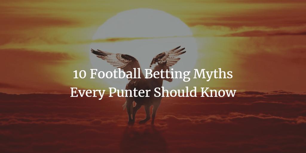 10 mitos de las apuestas de fútbol para dejar atrás en 2018