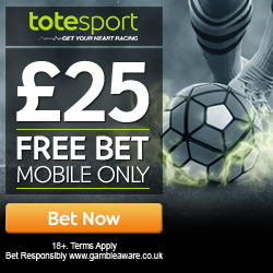 Totesport – £25 Free Bet (mobile only)