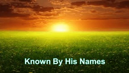Known By His Names – Sermon Series – Week 1
