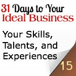 Your Skills, Talents, and Experiences