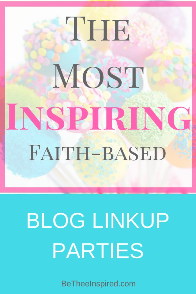 This post contains some of the MOST inspiring faith-based linkup parties, for christian women today! This is a great resource for both christian bloggers and readers alike! Take a peek by clicking here! #inspiration #faithwriter #christianblogger #linkup #blogparty #community
