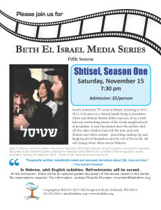 Shtisel, Season One Saturday, November 15 7:30 pm Admission: $5/person