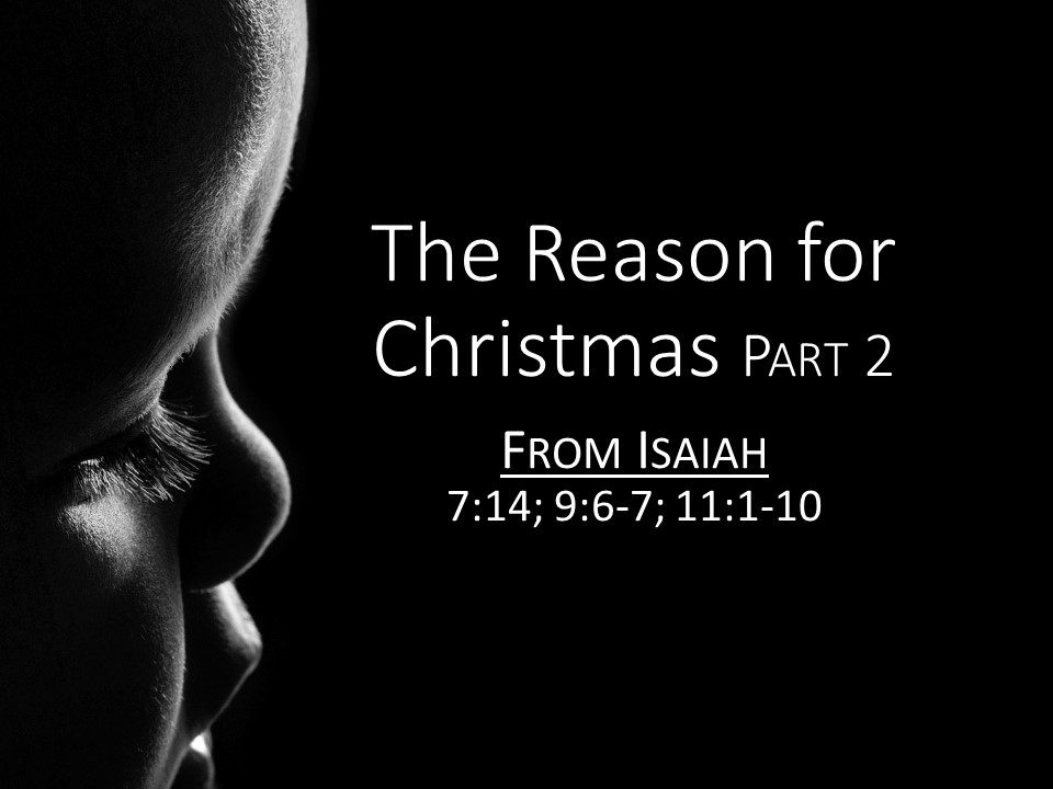 The Reason for Christmas (Part 2)