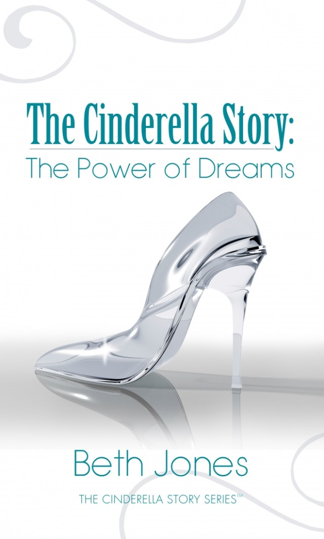 The Cinderella Story: The Power of Dreams - Amazon Best Seller eBook