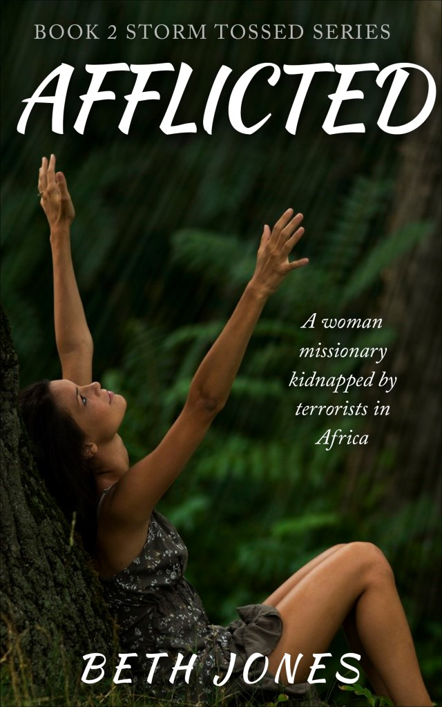 Afflicted: A woman missionary kidnapped by terrorists in Africa - Amazon Best Seller (fiction) eBook