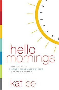 Hello Mornings book