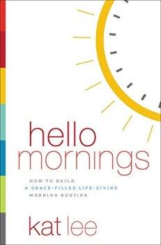 Hello Mornings book
