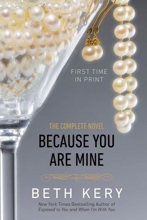 Because You Are Mine - Complete Edition