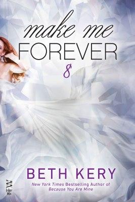 Make Me Forever (Make Me #8)