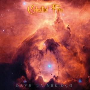 Dave Bainbridge - Celestial fire