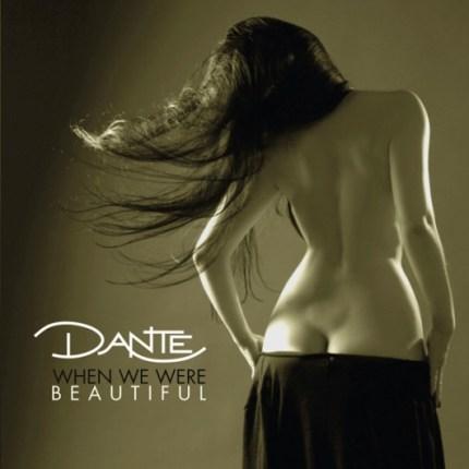 Dante-WhenWeWereBeautiful-2016-Cover